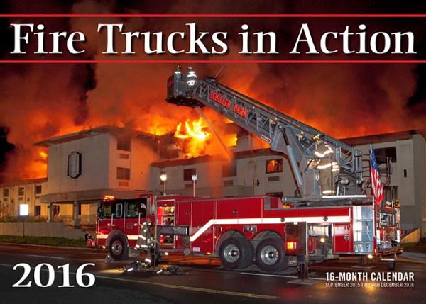 Fire Trucks in Action 2016 Calendar