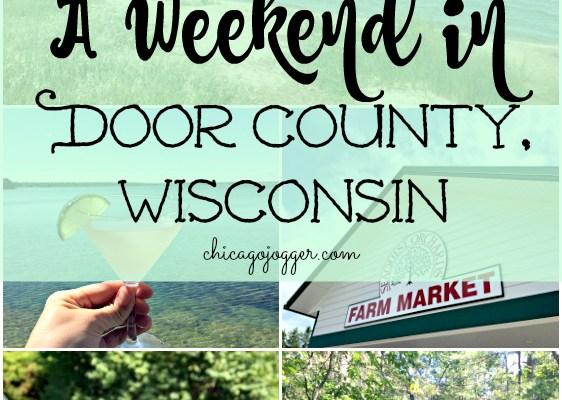 A Weekend in Door County, Wisconsin