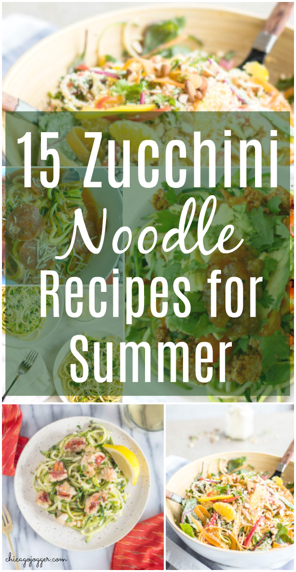 15 Zucchini Noodle Recipes for Summer