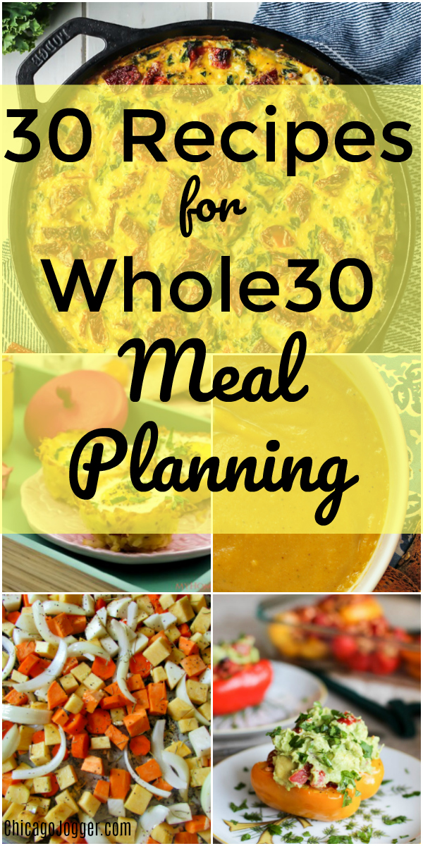 30 Recipes for Whole30 Meal Planning | Chicago Jogger