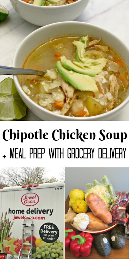 Chipotle Chicken Soup + Meal Prep with Jewel-Osco Grocery Delivery