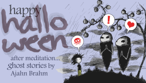 Ghost Stories by Ajahn Brahm