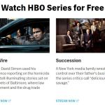 Stream HBO Now and HBO Go for free