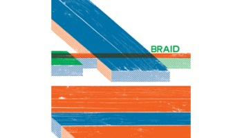 Braid, whose <i>Closer to Closed</i> EP is above, is updating its 20-year-old catalog