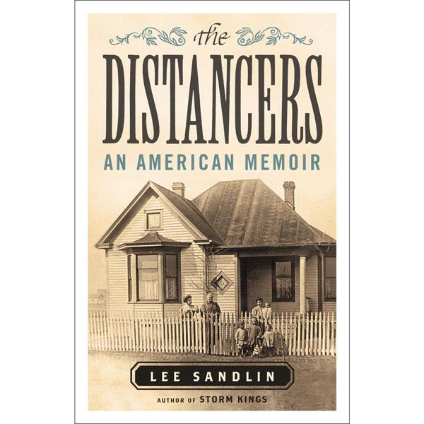 The Distancers: An American Memoir