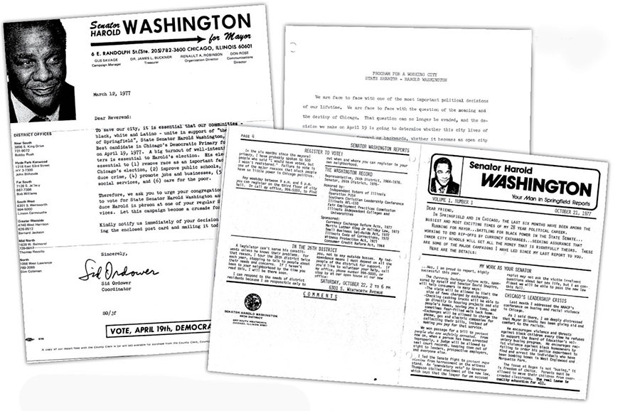 """Clockwise from left: letter from Sid Ordower, who handled outreach to ministers for Washington's '77 campaign; """"Program for a Working City,"""" in which Washington noted, """"We are face to face with the question of the meaning and destiny of Chicago""""; the state senator's newsletter to constituents"""