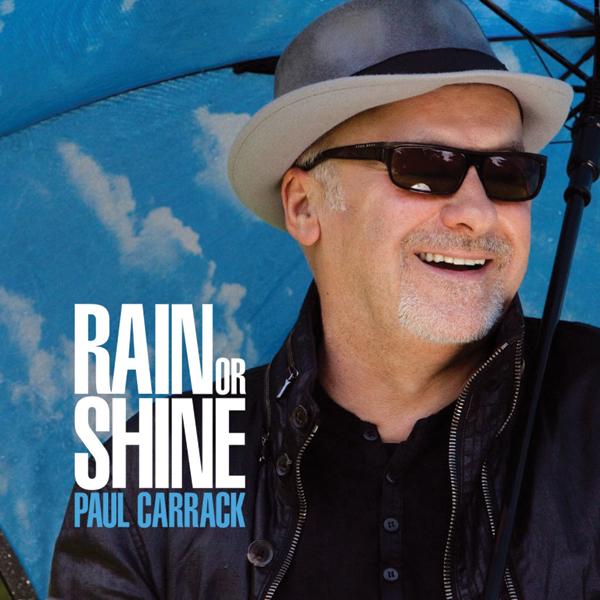 Paul Carrack, <i>Rain or Shine</i>