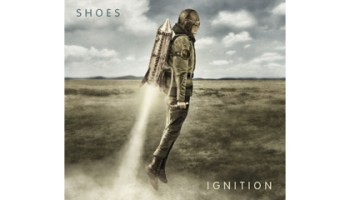 New music from Shoes: <i>Ignition</i>