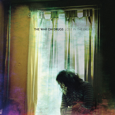 The War on Drugs, <i>Lost in the Dream</i>