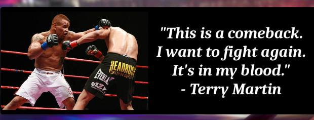 Terry Martin Quote - Chicago's MMA