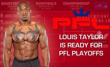 Louis Taylor PFL Playoffs