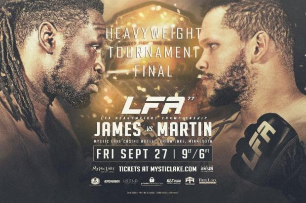 LFA 77: Daniel James vs. Brett Martin