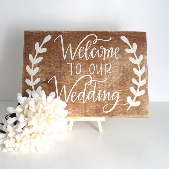 Welcome To Our Wedding Sign  Chic  Stylish Weddings