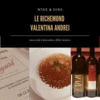Wine&Dine: Le Richemond et Valentina Andrei