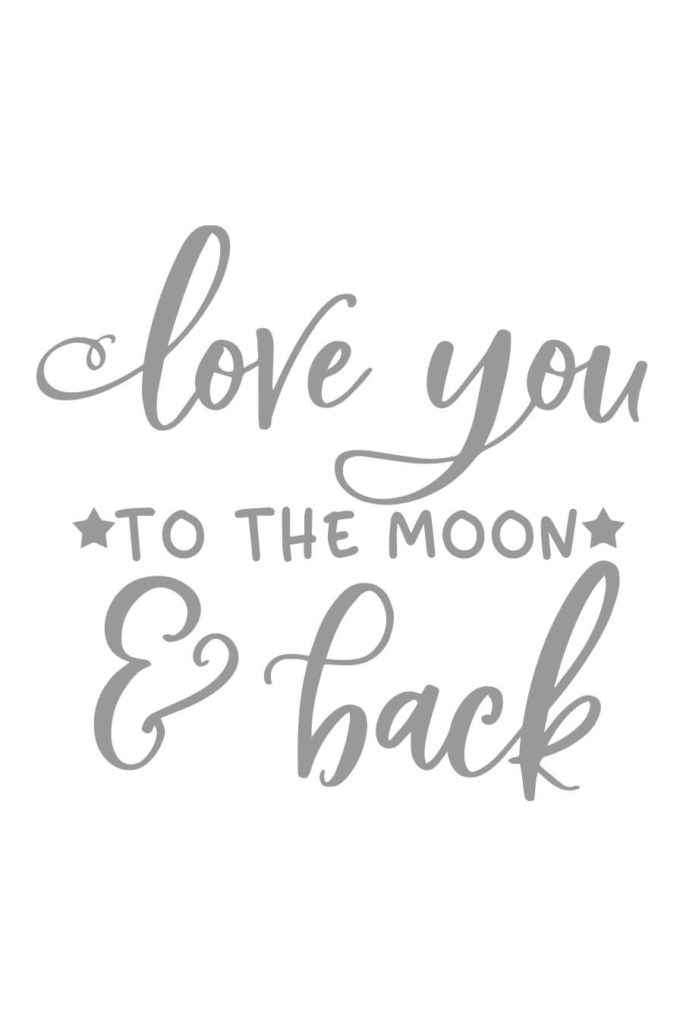 Download Love You to the Moon & Back SVG Cutting File - Chicfetti