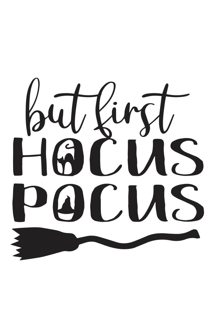 Hocus Pocus Svg : hocus, pocus, First, Hocus, Pocus, Chicfetti