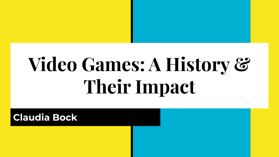 video games: history and their impact