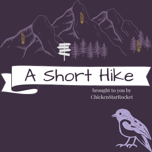A Short Hike: Short And Cozy