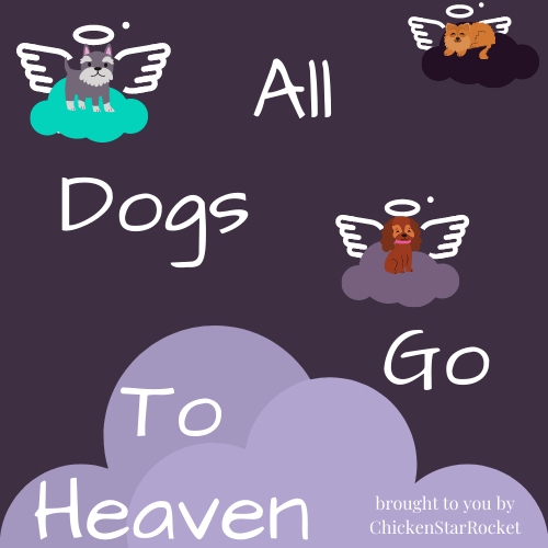 All Dogs Go To Heaven: Not all Dogs are Good