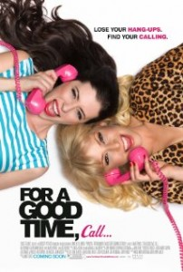 For a Good Time poster 202x300 - For a Good Time, Call...