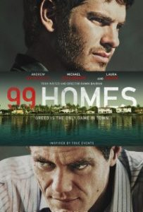 99 Homes poster 203x300 - 99 Homes
