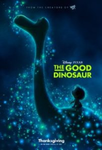 The Good Dinosaur poster 203x300 - For the kids: The Peanuts Movie; The Good Dinosaur