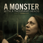 Monster with a Thousand Heads poster 150x150 - Mainstream Chick's Quick Takes: Alice Through the Looking Glass; Maggie's Plan; A Monster with a Thousand Heads