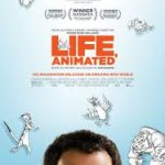 Life Animated poster 150x150 - Mainstream Chick's Quick Takes: The Secret Life of Pets; Mike and Dave Need Wedding Dates; Life, Animated; Zero Days