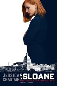 Miss Sloane poster - Mainstream Chick's Quick Takes: Office Christmas Party; Miss Sloane; Jackie; Lion