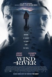 Wind River poster - Quickie Reviews: The Glass Castle; Wind River; The Fencer; A Taxi Driver