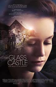 the glass castle poster - Quickie Reviews: The Glass Castle; Wind River; The Fencer; A Taxi Driver