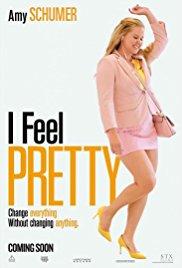 I Feel Pretty poster - Review: I Feel Pretty