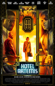 Hotel Artemis poster 192x300 - Quickie Reviews: Hotel Artemis; American Animals