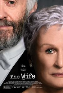 The Wife poster 203x300 - Quickie Reviews: The Wife; The Happytime Murders; Skate Kitchen; Support the Girls