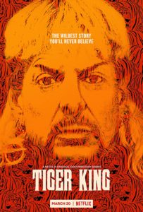 Tiger King poster 203x300 - Review: Tiger King: Murder, Mayhem and Madness
