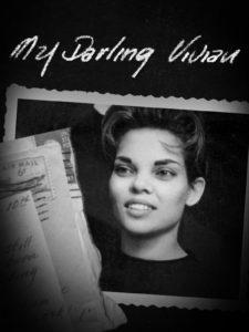 MV5BZmJlNzRlNTQtYTIyNS00Zjg1LThhY2UtNzU2M2M1OWQ2NWM1XkEyXkFqcGdeQXVyNjEwOTIyNA@@. V1 225x300 - Review: My Darling Vivian