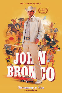 Bronco poster 200x300 - Quickie Review of a Quirky Short: John Bronco
