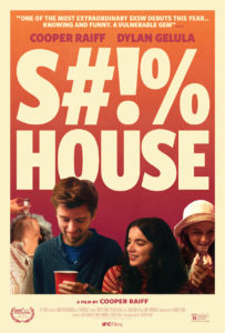 Shithouse poster 203x300 - Quickie Review: S#!%HOUSE