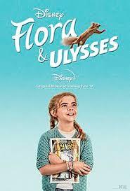 flora poster - Quickie Review: Disney's Flora & Ulysses
