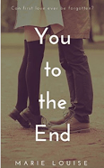 "Alt=""You To The End By Marie Louise"""
