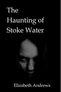 """Alt=""""the haunting of stoke water"""""""
