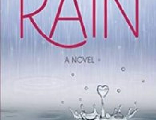 Chance for Rain: A Novel by Tricia Downing – Book Review