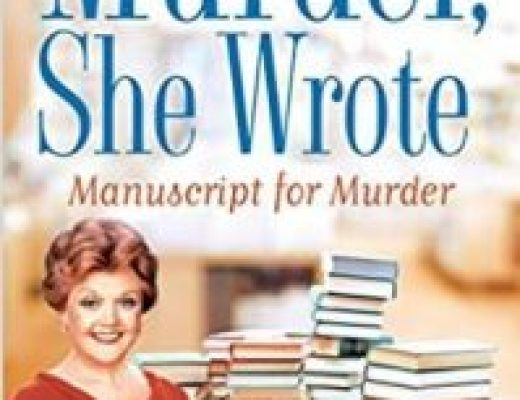 Murder, She Wrote: Manuscript for Murder by Jon Land