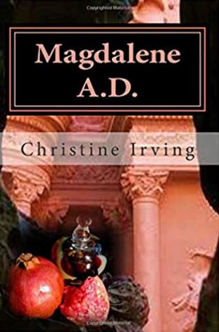 Magdalene A.D. by Christine Irving