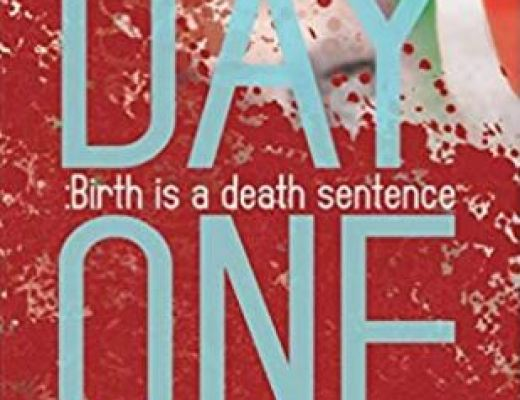Day One: Birth is a Death Sentence by Don Sedei