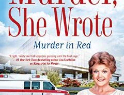 Murder She Wrote: Murder in Red by Jon Land