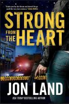 "Alt=""strong from the heart by jon land"""
