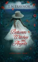 "Alt=""between witches and angels by t n traynor"""