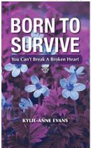 "Alt=""born to survive by kylie-anne evans"""