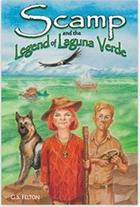 """Alt=""""Scamp and the Legend of Laguna Verde by G S Felton"""""""